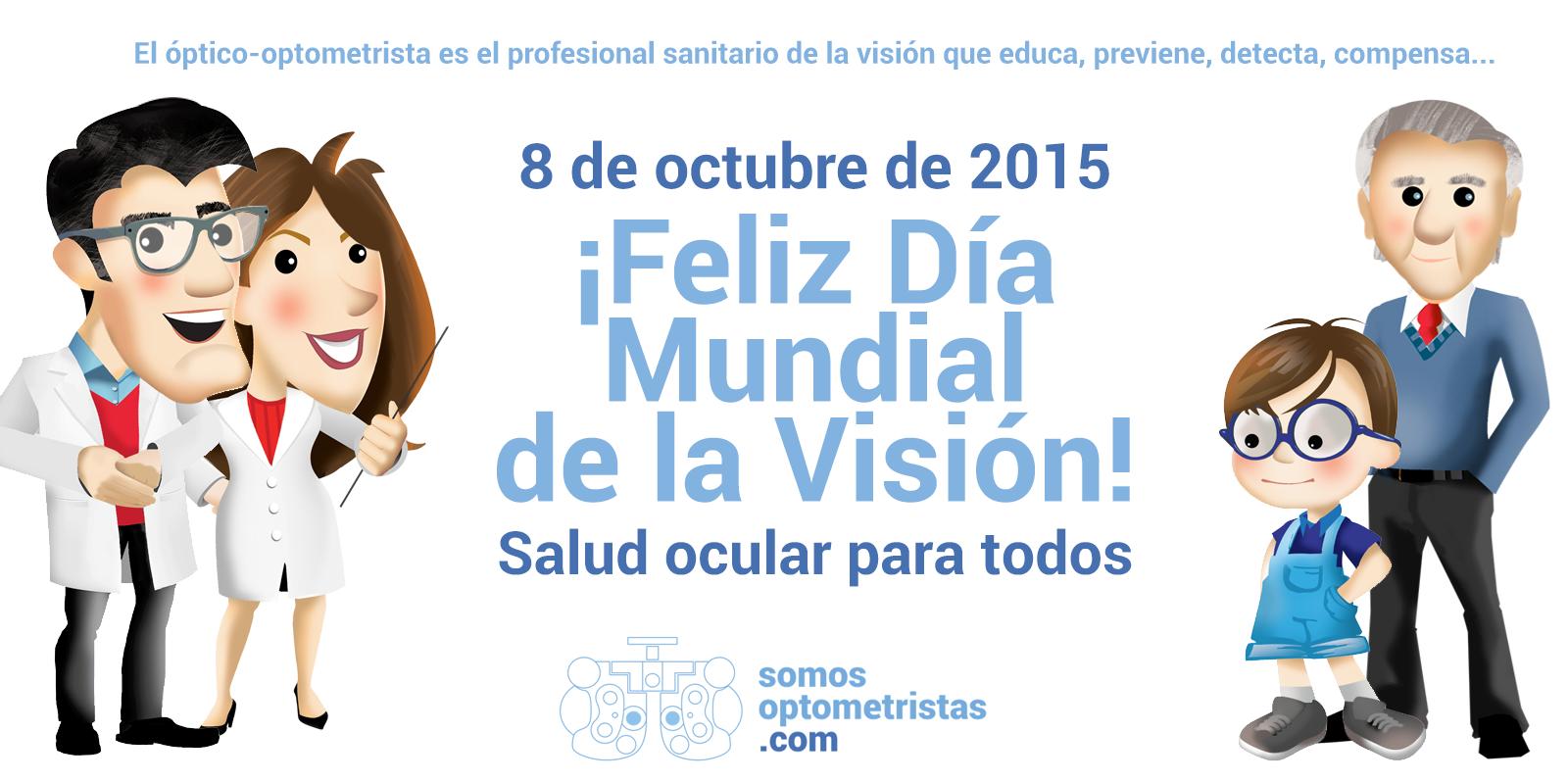 Somos Optometristas Celebra El D 237 A Mundial De La Visi 243 N